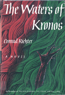 Conrad Richter - The Waters of Kronos