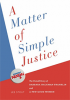 A Matter of Simple Justice: The Untold Story of Barbara Hackman Franklin and A Few Good Women